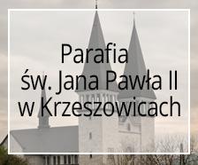 Parafia św. Jana Pawła II w Krzeszowicach